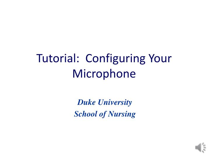 tutorial configuring your microphone