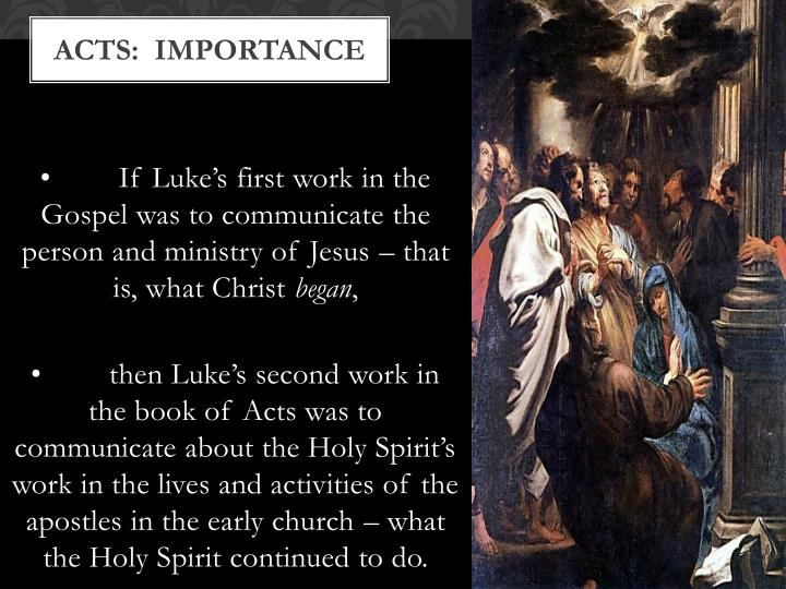 Acts:  IMPORTANCE