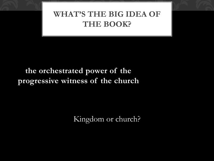 What's the big idea of the book?