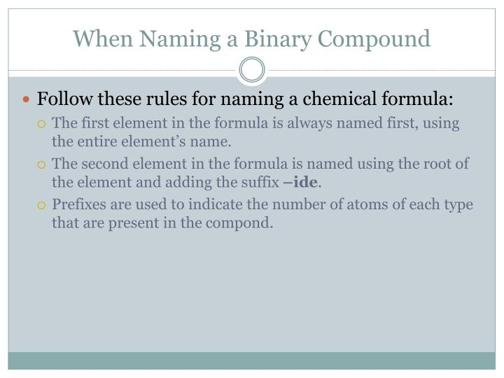 When naming a binary compound