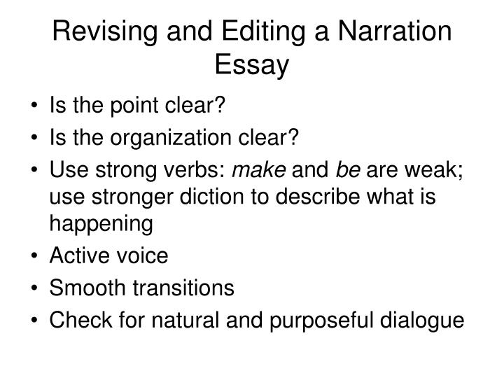 Revising and Editing a Narration Essay