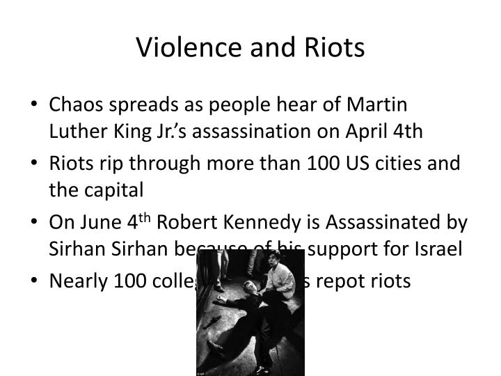 Violence and Riots
