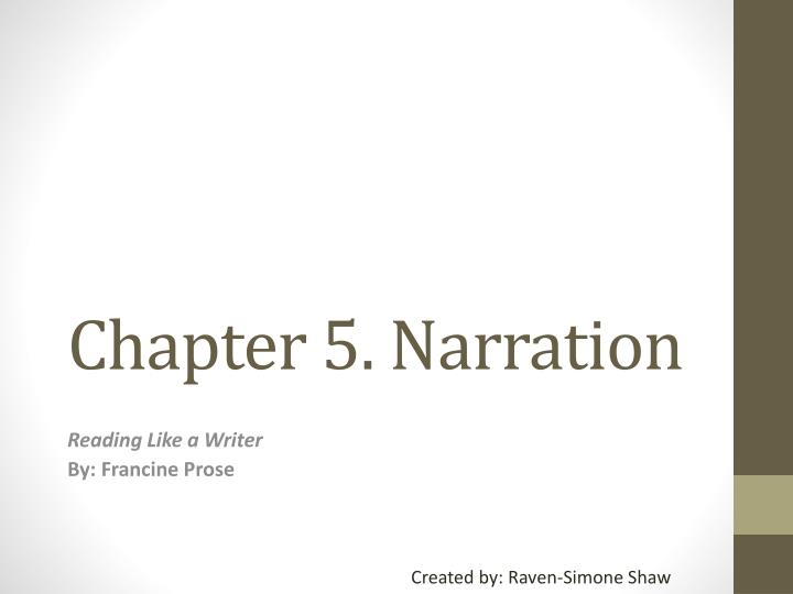 Chapter 5 narration