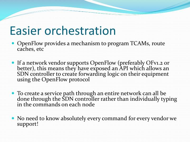 Easier orchestration