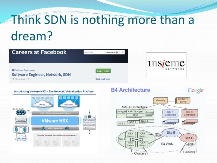 Think SDN is nothing more than a dream?