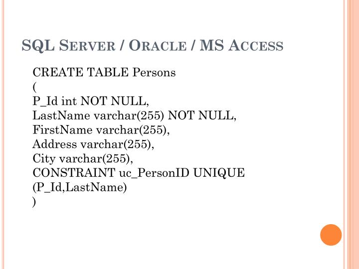 SQL Server / Oracle / MS Access