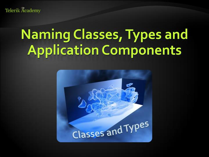 Naming Classes, Types and Application Components