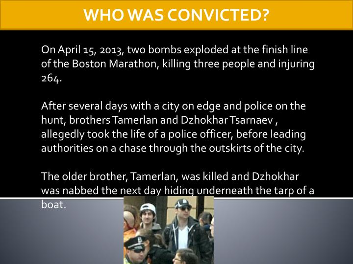 WHO WAS CONVICTED?