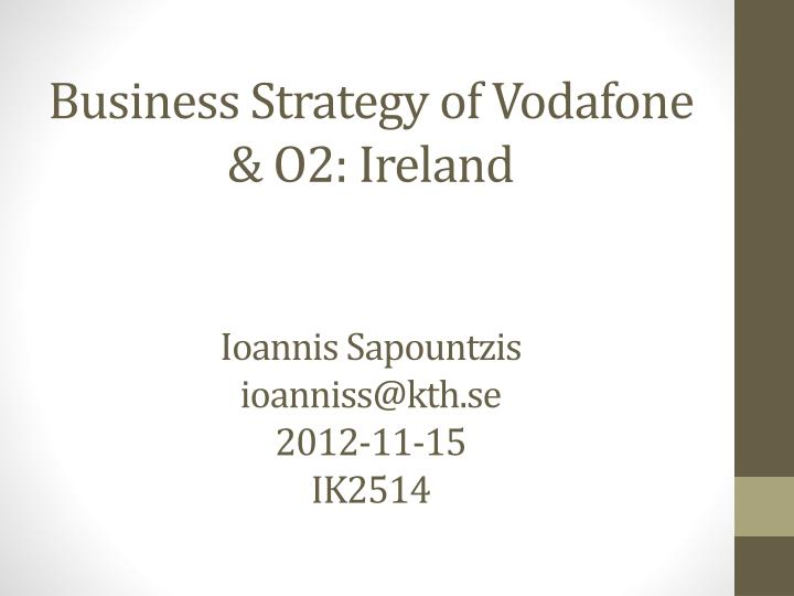 Business Strategy of Vodafone & O2: