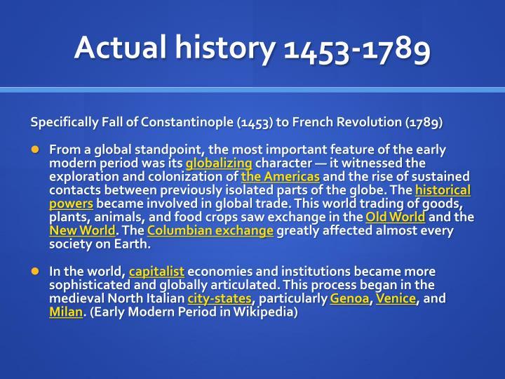 Actual history 1453-1789