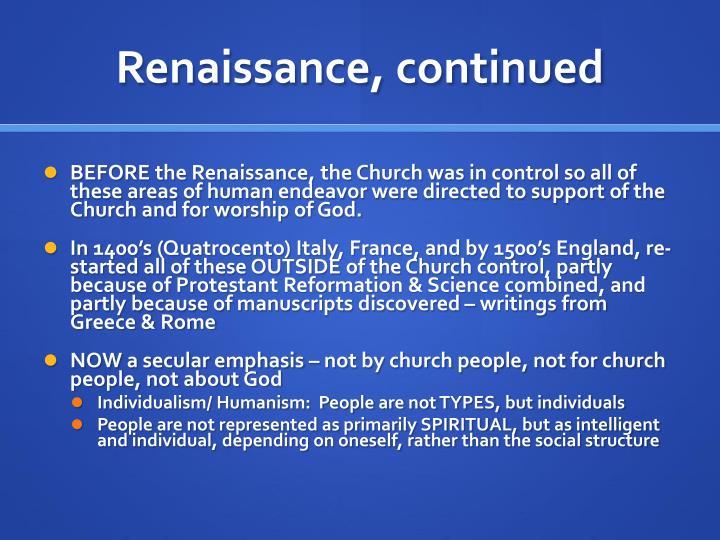 Renaissance, continued