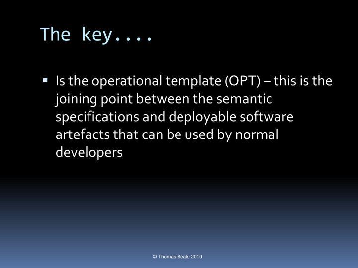 The key....