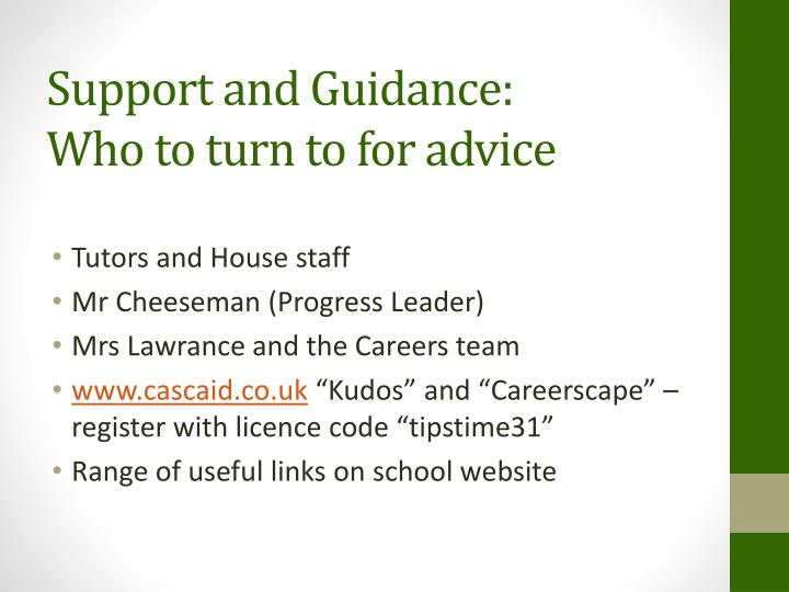 Support and Guidance: