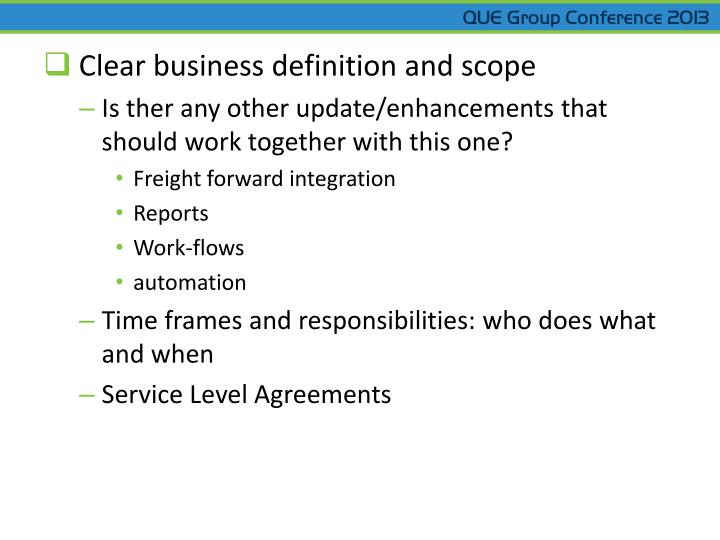 Clear business definition and scope