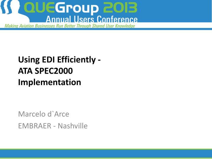 Using EDI Efficiently -