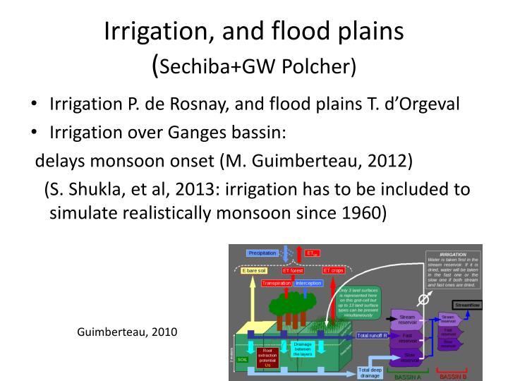 Irrigation, and flood plains