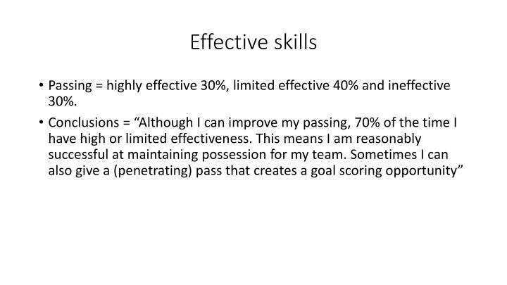 Effective skills