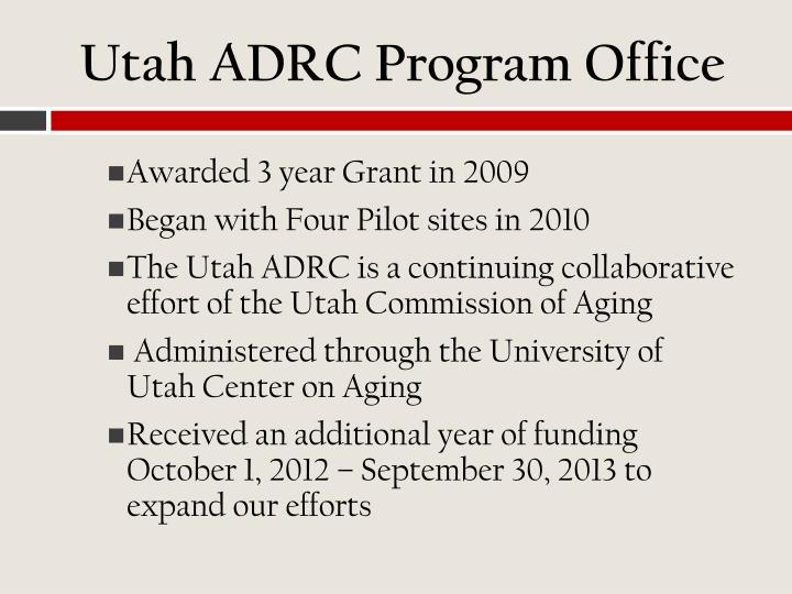 Utah ADRC Program Office