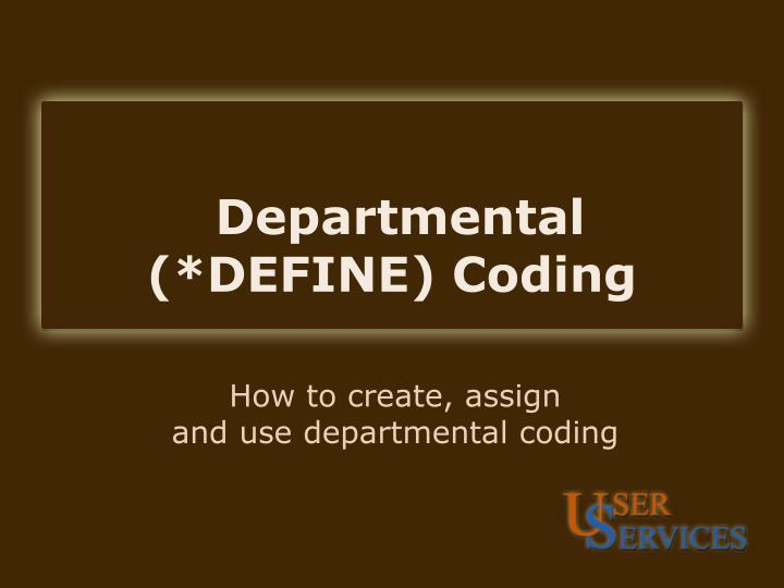 Departmental define coding