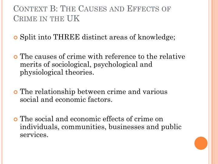Context B: The Causes and Effects of Crime in the UK