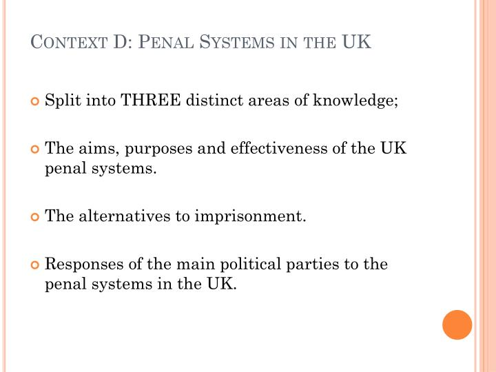Context D: Penal Systems in the UK