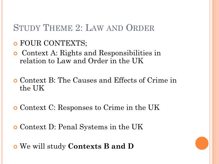 Study Theme 2: Law and Order