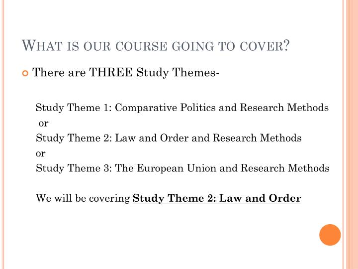 What is our course going to cover?