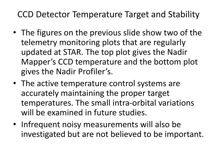 CCD Detector Temperature Target and Stability