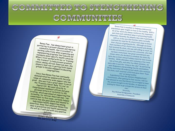 COMMITTED TO STENGTHENING COMMUNITIES