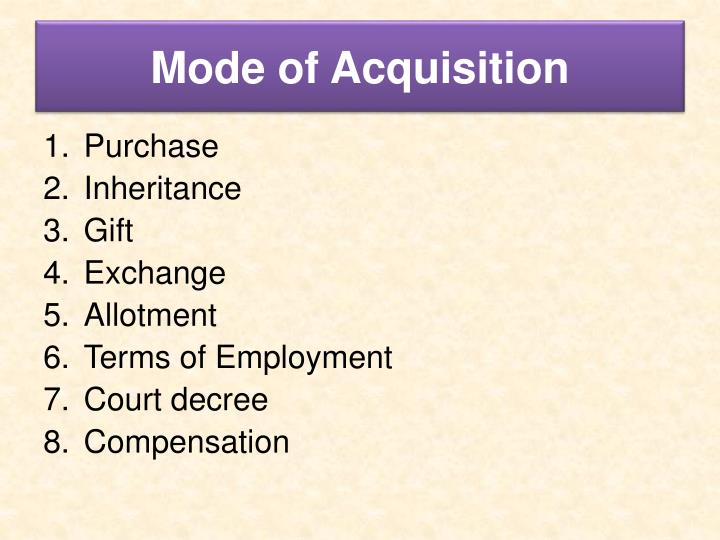 Mode of Acquisition