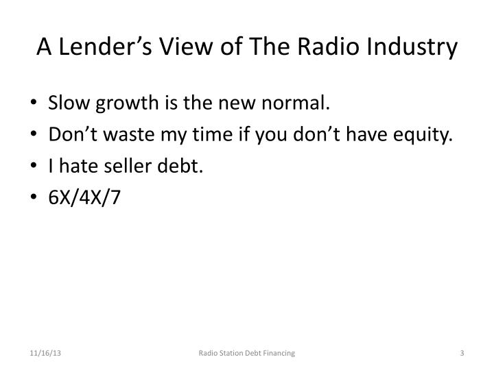 A Lender's View of The Radio Industry