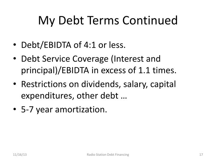 My Debt Terms Continued