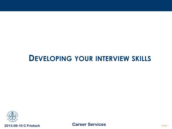 Developing your interview skills