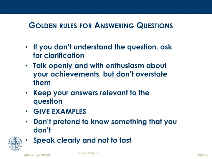Golden rules for Answering Questions