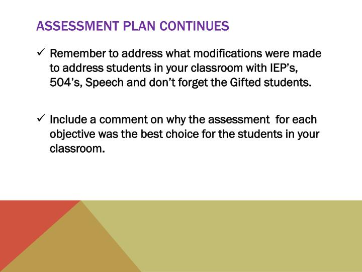 Assessment Plan Continues