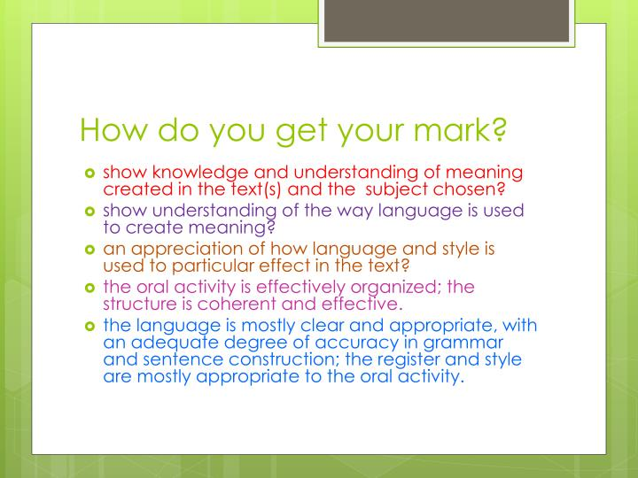 How do you get your mark?
