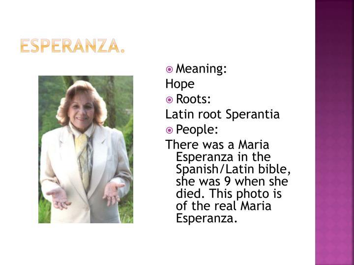 Esperanza.