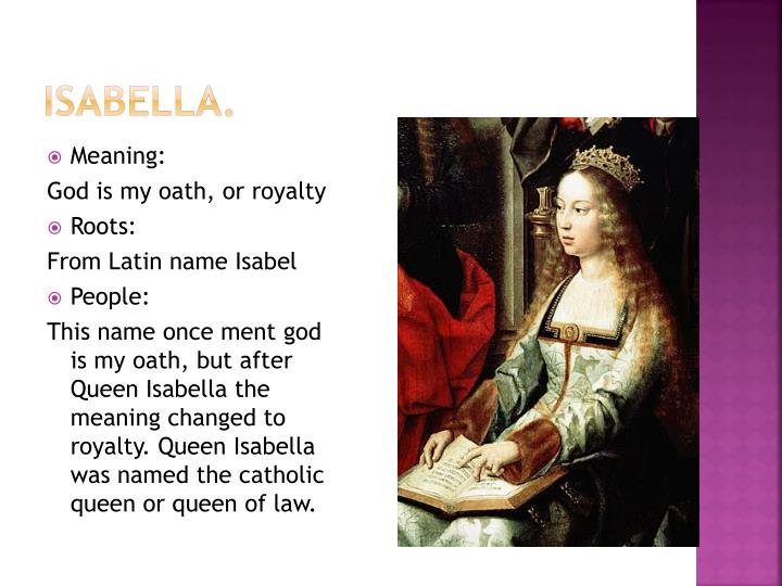 Isabella.