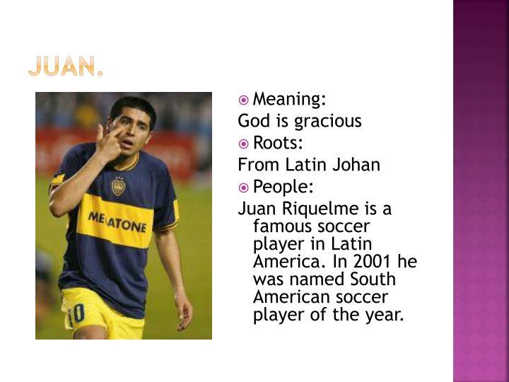 Juan.