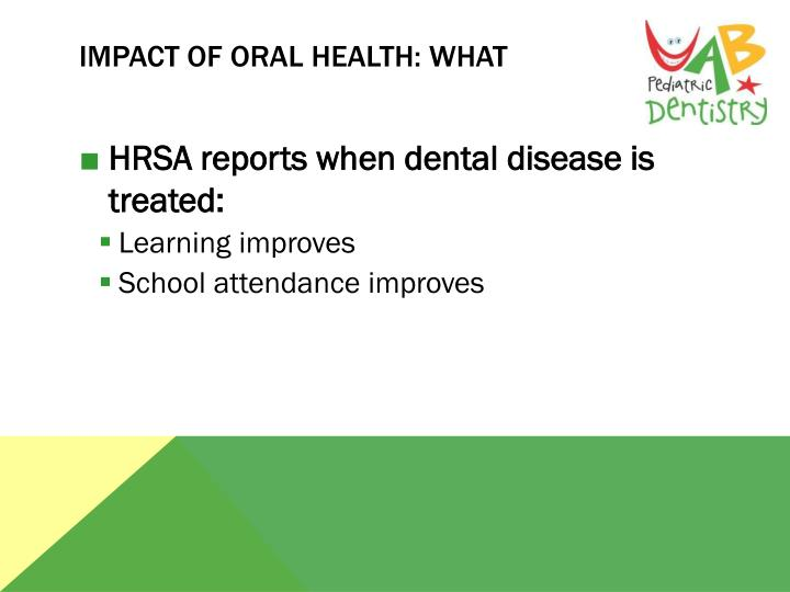 Impact of Oral Health: