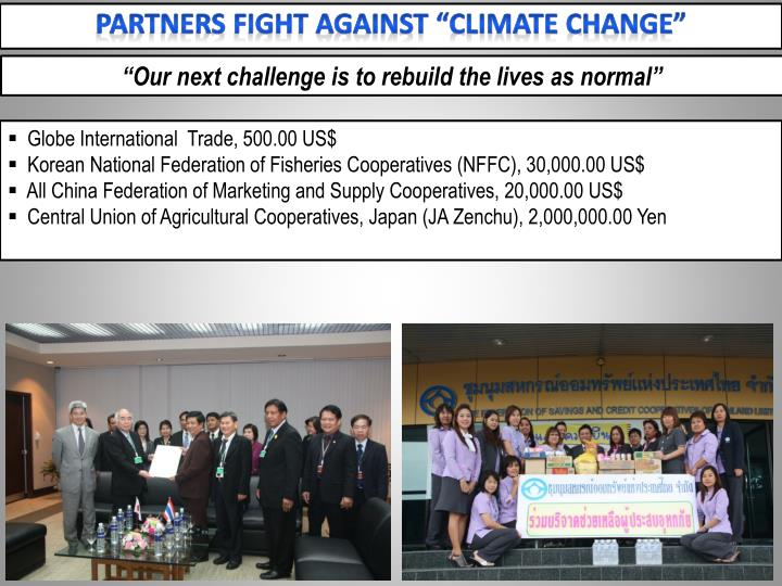 """Partners fight against """"Climate Change"""""""