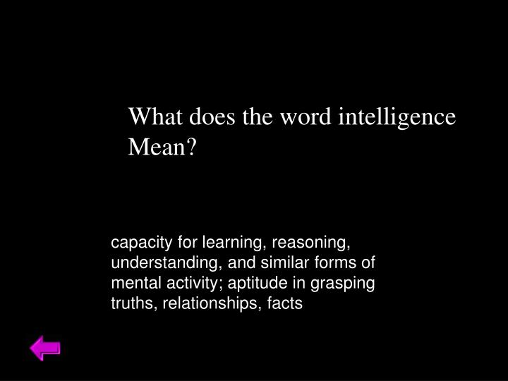 What does the word intelligence