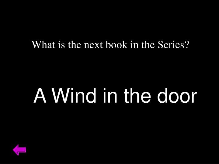 What is the next book in the Series?