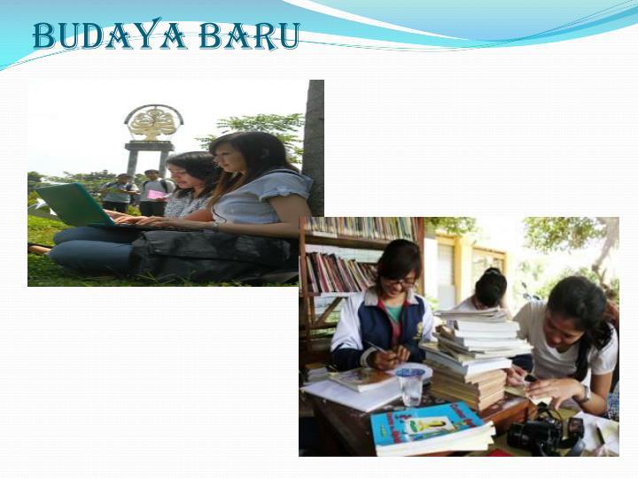 BUDAYA BARU
