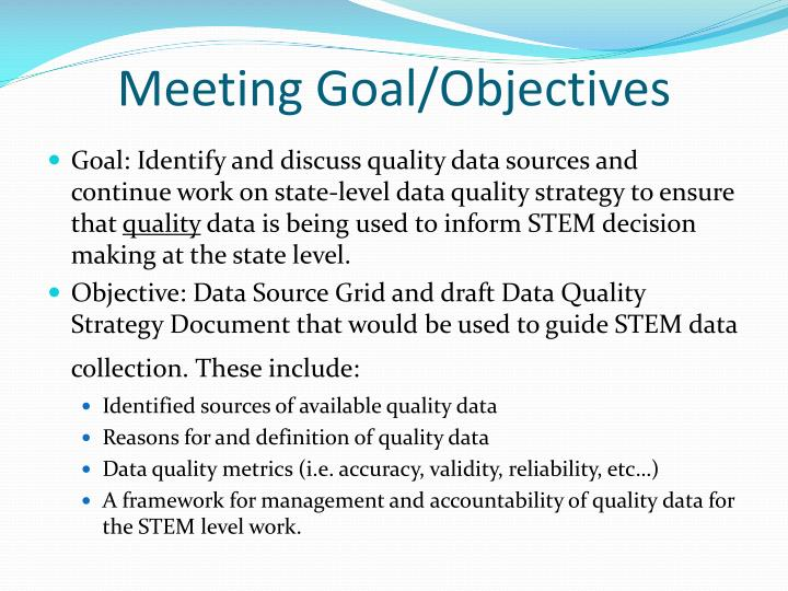 Meeting goal objectives