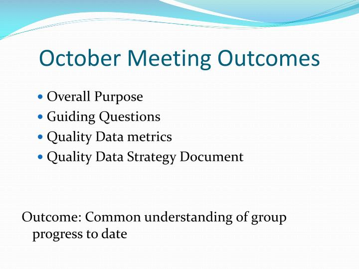 October Meeting Outcomes