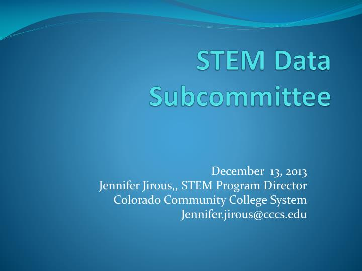 Stem data subcommittee