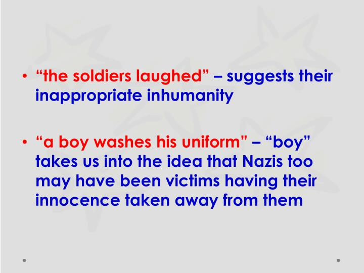 """""""the soldiers laughed"""""""