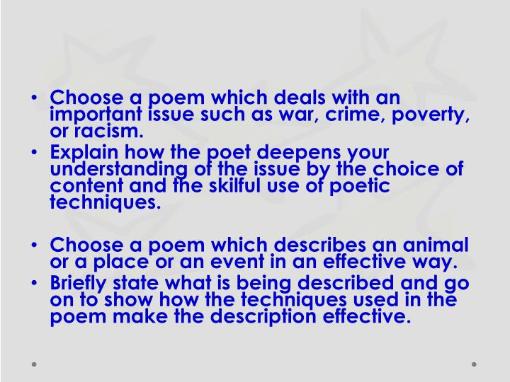 Choose a poem which deals with an important issue such as war, crime, poverty, or racism.