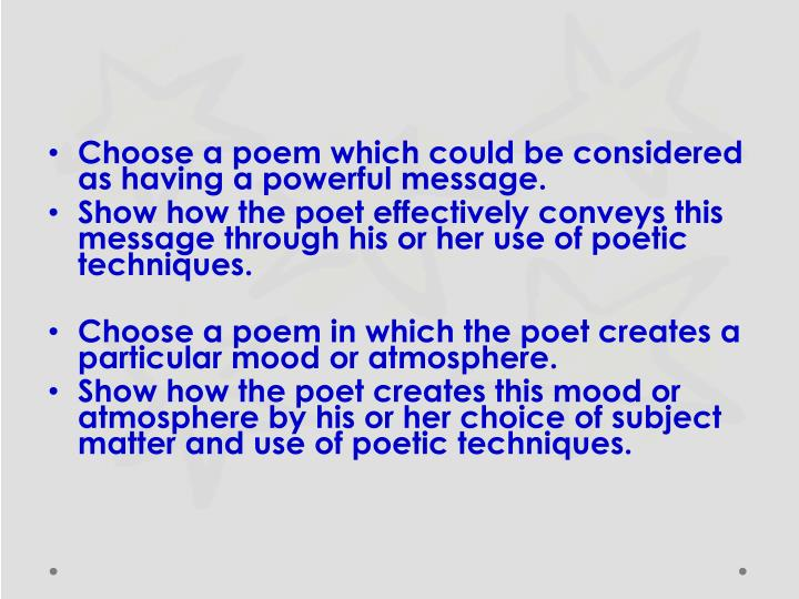 Choose a poem which could be considered as having a powerful message.